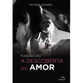 Função Ceo Descoberta Do Amor Volume 2 Tatiana Amaral Livro