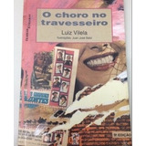 Livro- O Choro No Travesseiro Luiz Vilela