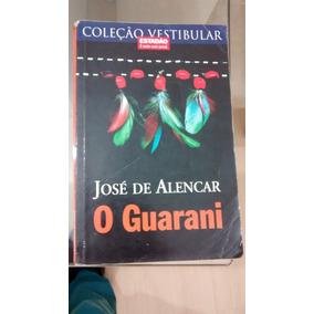 Livro O Guarani José De Alencar Usado Frete 8,00
