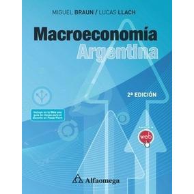Libro Macroeconomía Argentina - 2a Ed. Braun Alfaomega