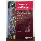 Deseo Y Sinthome - Comp. Gerardo Arenas - Ed. Grama