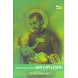 Vida Popular De San Cayetano