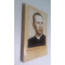 Livro Monsenhor Celso - A História De Um Padre Gesiel Júnior