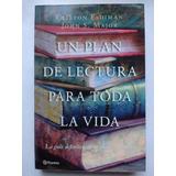 Libro. Un Plan De Lectura Para Toda La Vida.
