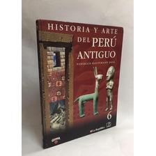 Historia Y Arte Del Peru Antiguo - Federico Kauffman Doig