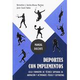 Deportes Con Implementos: Ciclo Formativo De Tecnico Superi