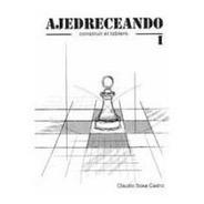 Libro Ajedrez - Ajedreceando 1 - Ventajedrez