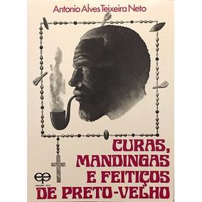 Livro Curas, Mandingas E Feitiços De Preto Velho Editora Eco