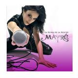 Mayre Martinez - La Reina De La Noche - Formato Mp3 + Cds