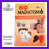 Biomagnetismo En La Salud / Imanes Kinesiologia Energia