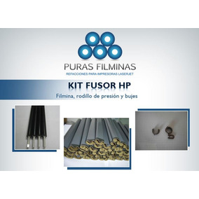 Kit Fusor Hp Series 1000 *filmina - Rodillo Presion -bujes*
