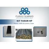 Kit Fusor Hp * Filmina Rodillo Presion Bujes *
