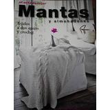Libro El Arte De Tejer Mantas Y Almohadones 2013 Palermo Env
