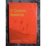 El Combate Homérico Vicente Grez ( Combate Naval De Iquique)