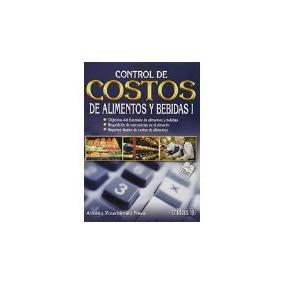 Libro Control De Costos De Alimentos Y Bebidas 1 *cj *sk