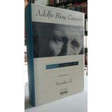 Adolfo Bioy Casares, Obras Completas Novelas #2