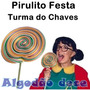 6 Pirulito Gigante Festa Turma Do Chaves