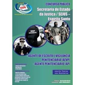 Apostila Sejus / Es - Agente Penitenciário E Agente Escolta