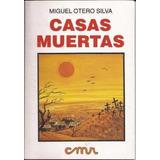Libro Casas Muertas. Miguel Otero Silva.pdf