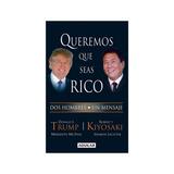 Libro Queremos Que Seas Rico (mas Audio Libro) Y Otros