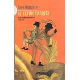 El Ultimo Marqués - Inés Quintero (nuevo)