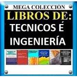 Pack De Libros Técnicos (ingeniería, Turbinas, Mecánica)