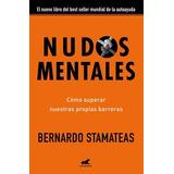 Nudos Mentales Bernardo Estamateas