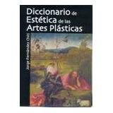 Diccionario Estética Artes 2ts Fernandez Chiti Condorhuasi