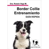 Manual Border Collie Adiestramiento Canino Libros
