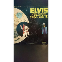 Elvis Aloha From Hawaii Vía Satélite Lp