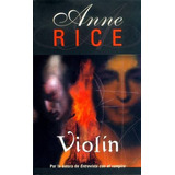 Violín Anne Rice Digital