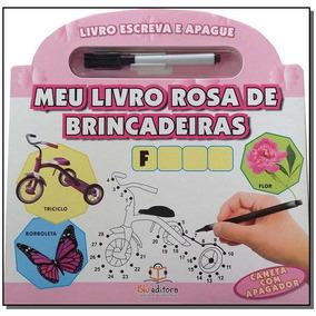 Escreva E Apague - Meu Livro Rosa De Brincadeiras