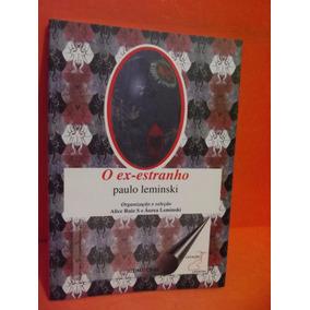 Livro - O Ex-estranho - Paulo Leminski