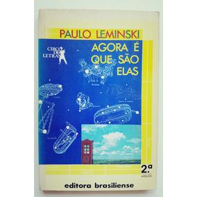 Livro Agora É Que São Elas Paulo Leminski Circo De Letras