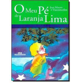 Livro O Meu Pé De Laranja Lima - José M. De Vasconcelos Novo