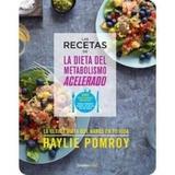 Dieta Del Metabolismo Acelerado + Recetas - 2 Libros!!!