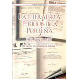 La Literatura Periodistica Porteña - N. Auza - Confluencia