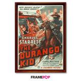 Quadro Poster Framepop 020 - Durango Kid - Seriado Faroeste