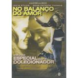 Dvd - No Balanço Do Amor - Ed. Especial Colecionador- Lacrad