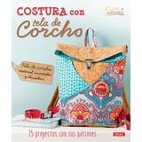 Costura Con Tela De Corcho - Varios Autores
