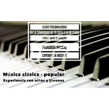 Clases De Piano A Domicilio O En Mi Piano