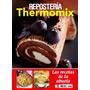 Las Recetas De La Aabuela- Repostería Thermomix- Ebook