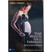 Viaje Musical Por El Embarazo - Gabriel Federico
