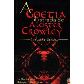 A Goetia Ilustrada De Aleister Crowley - Evocação Sexual