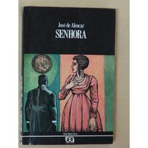 Senhora - José De Alencar - Editora Ática - Série Bom Livro