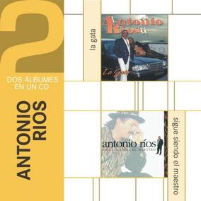 Antonio Rios Cd La Gata + Sigue Siendo El Maestro