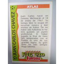 Tarjeta Futgolazo Bambino, Juan Carlos Chavez