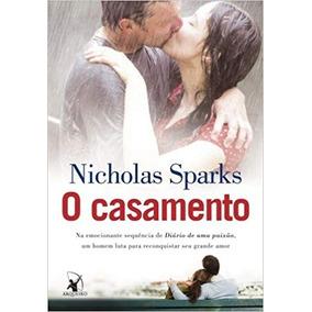 O Casamento - Nicholas Sparks - Novo