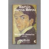 Martín García Mérou Recuerdos Literarios Ceal Usado