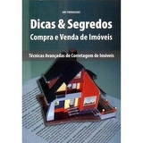 Livro Dicas E Segredos Para Compra E Venda De Imóveis - Novo